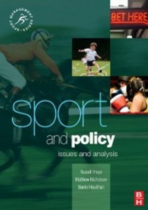 Ebook in inglese Sport and Policy Houlihan, Barrie , Hoye, Russell , Nicholson, Matthew