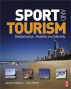 Foto Cover di Sport and Tourism, Ebook inglese di James Higham,Tom Hinch, edito da Elsevier Science