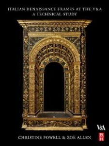 Ebook in inglese Italian Renaissance Frames at the V&A Allen, Zoe , Powell, Christine