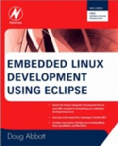 Ebook in inglese Embedded Linux Development Using Eclipse Abbott, Doug