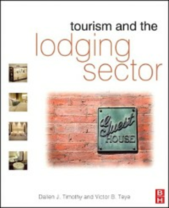 Ebook in inglese Tourism and the Lodging Sector Teye, Victor B. , Timothy, Dallen J.