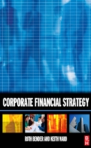 Ebook in inglese Corporate Financial Strategy Bender, Ruth , Ward, Keith