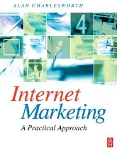 Foto Cover di Internet Marketing: a practical approach, Ebook inglese di Alan Charlesworth, edito da Elsevier Science
