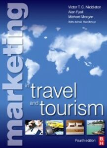 Ebook in inglese Marketing in Travel and Tourism Fyall, Alan , Middleton, Victor T.C. , Morgan, Mike , Ranchhod, Ashok