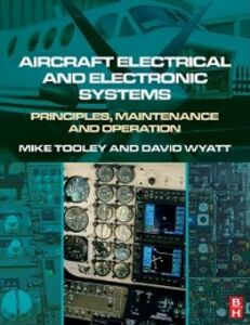 Foto Cover di Aircraft Electrical and Electronic Systems, Ebook inglese di Mike Tooley,David Wyatt, edito da Elsevier Science