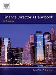 Ebook in inglese Finance Director's Handbook McKay, Sonia , Morris, Glynis D , Oates, Andrea