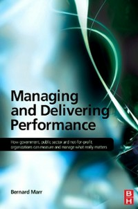 Ebook in inglese Managing and Delivering Performance Marr, Bernard