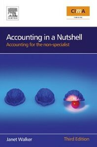 Foto Cover di Accounting in a Nutshell, Ebook inglese di Janet Walker, edito da Elsevier Science