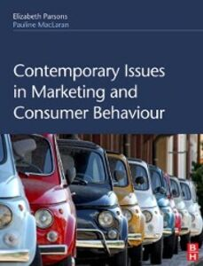 Ebook in inglese Contemporary Issues in Marketing and Consumer Behaviour Maclaran, Pauline , Parsons, Elizabeth