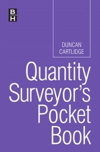 Foto Cover di Quantity Surveyor's Pocket Book, Ebook inglese di Duncan Cartlidge, edito da Elsevier Science