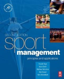Ebook in inglese Sport Management Nicholson, Matthew , Smith, Aaron , Stewart, Bob , Westerbeek, Hans