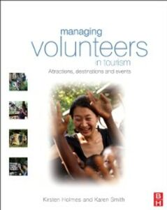 Foto Cover di Managing Volunteers in Tourism, Ebook inglese di Kirsten Holmes,Karen Smith, edito da Elsevier Science