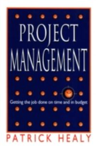 Ebook in inglese Project Management Healey, Patrick
