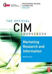 Ebook in inglese CIM Coursebook 08/09 Marketing Research and Information Housden, Matthew