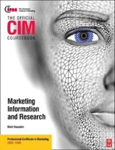 Foto Cover di CIM Coursebook Market Information and Research, Ebook inglese di Matthew Housden, edito da Elsevier Science