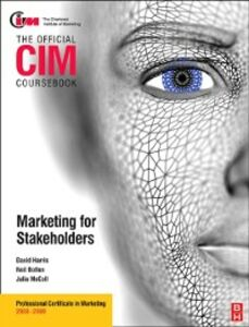 Ebook in inglese CIM Coursebook Stakeholder Marketing Botten, Neil , Gledhill, Michelle , Harris, David , McColl, Julia