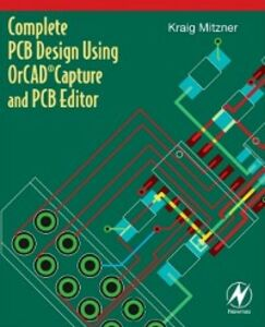 Ebook in inglese Complete PCB Design Using OrCAD Capture and PCB Editor Mitzner, Kraig