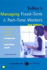 Foto Cover di Tolley's Managing Fixed-Term & Part-Time Workers, Ebook inglese di Lynda A C Macdonald, edito da Elsevier Science