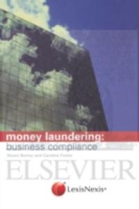 Ebook in inglese Money Laundering: business compliance Bazley, Stuart , Foster, Caroline