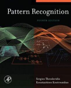 Foto Cover di Pattern Recognition, Ebook inglese di Konstantinos Koutroumbas,Sergios Theodoridis, edito da Elsevier Science