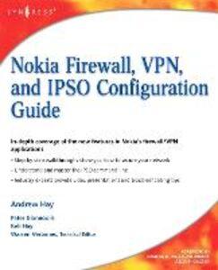 Foto Cover di Nokia Firewall, VPN, and IPSO Configuration Guide, Ebook inglese di AA.VV edito da Elsevier Science