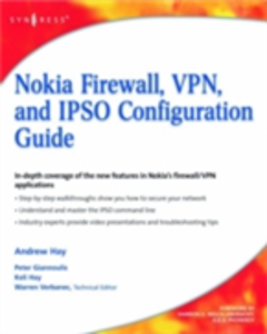Ebook in inglese Nokia Firewall, VPN, and IPSO Configuration Guide Giannoulis, Peter , Hay, Andrew , Hay, Keli