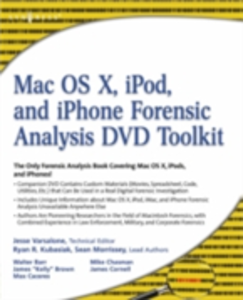 Ebook in inglese Mac OS X, iPod, and iPhone Forensic Analysis DVD Toolkit Varsalone, Jesse