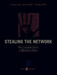 Ebook in inglese Stealing the Network: The Complete Series Collector's Edition, Final Chapter, and DVD Long, Johnny , Mullen, Timothy , Russell, Ryan