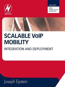 Foto Cover di Scalable VoIP Mobility, Ebook inglese di Joseph Epstein, edito da Elsevier Science