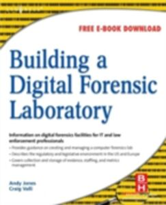 Ebook in inglese Building a Digital Forensic Laboratory Jones, Andrew , Valli, Craig