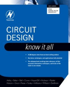 Ebook in inglese Circuit Design: Know It All Ashby, Darren , Baker, Bonnie , Hickman, Ian , Kester, Walt