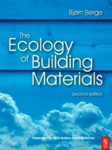 Foto Cover di Ecology of Building Materials, Ebook inglese di Bjorn Berge, edito da Elsevier Science