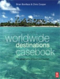 Ebook in inglese Worldwide Destinations Casebook Brian Boniface, MA , Cooper, Chris