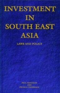 Foto Cover di Investment in South East Asia, Ebook inglese di Franca Ciambella,Paul Davidson, edito da Elsevier Science