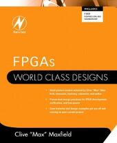FPGAs: World Class Designs