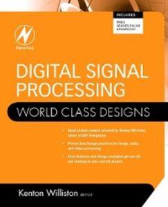 Foto Cover di Digital Signal Processing: World Class Designs, Ebook inglese di  edito da Elsevier Science