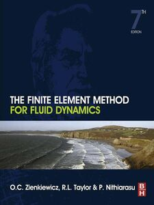 Foto Cover di The Finite Element Method for Fluid Dynamics, Ebook inglese di AA.VV edito da Elsevier Science