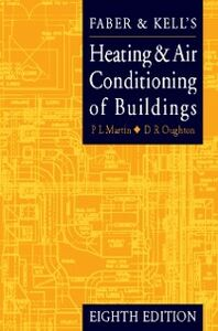 Foto Cover di Faber and Kell's Heating and Air Conditioning of Buildings, Ebook inglese di P L MARTIN,Doug Oughton, edito da Elsevier Science