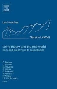 Ebook in inglese String Theory and the Real World: From particle physics to astrophysics -, -