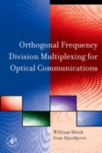 Foto Cover di OFDM for Optical Communications, Ebook inglese di Ivan Djordjevic,William Shieh, edito da Elsevier Science