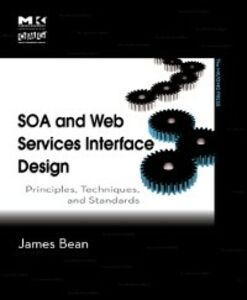 Ebook in inglese SOA and Web Services Interface Design Bean, James
