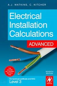 Ebook in inglese Electrical Installation Calculations: Advanced Kitcher, Christopher , Watkins, A.J.