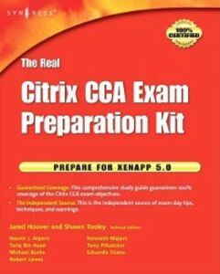 Ebook in inglese Real Citrix CCA Exam Preparation Kit Tooley, Shawn