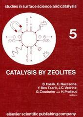 Catalysis by Zeolites: International Symposium Proceedings (Studies in surface science and catalysis)