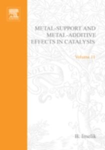 Foto Cover di Metal-Support and Metal-Additive Effects in Catalysis, Ebook inglese di B. Imelik, edito da Elsevier Science