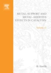 Metal-Support and Metal-Additive Effects in Catalysis