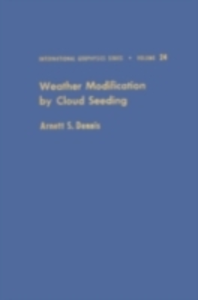 Ebook in inglese Weather modification by cloud seeding -, -