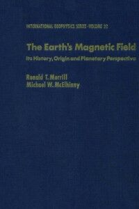 Foto Cover di earths magnetic field : its history, origin, and planetary perspective, Ebook inglese di  edito da Elsevier Science