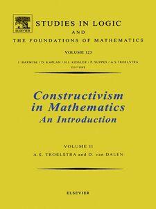 Ebook in inglese Constructivism in Mathematics Volume2 Troelstra, A.S. , van Dalen, D.
