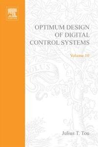 Foto Cover di Optimum Design of Digital Control Systemsby Julius T Tou, Ebook inglese di Phil Howlett,Anatoli Torokhti, edito da Elsevier Science